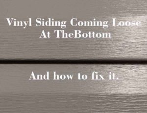 How to fix siding coming loose at the bottom